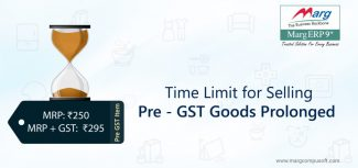 Time Limit for selling pre-GST goods prolonged