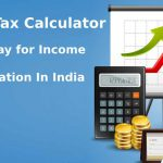 Easiest Way for Income Tax Calculation In India