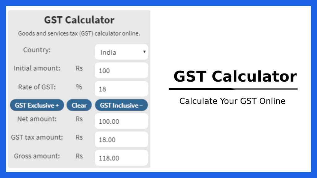 Gst Calculator Calculate Gst Online Gst Calculation Formula