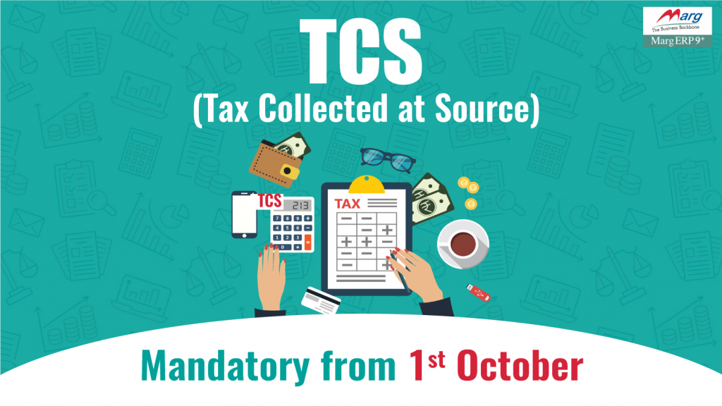 Tax Collected at Source ( TCS ) – Payment, Exemption & Rates of TCS Tax