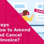 Amendment & Cancellation of E-invoice