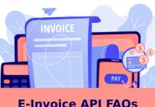 E-Invoice API FAQs