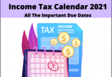 Tax due dates 2021-22, Tax Compliance Calendar for FY 2021-22, Income Tax Due Date Calendar, important deadlines, Income tax Return Filing, Important Dates for ITR Filing, ITR Filing 2021