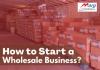 Start Wholesale Business